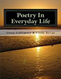 Poetry in Everyday Life 2013 9781491273609 Front Cover