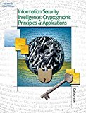 Information Security Intelligence Cryptographic Principles and Applications (Book Only) 2003 9781111321611 Front Cover