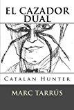 Cazador Dual: Catalan Hunter 2012 9781479399611 Front Cover