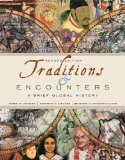 Traditions and Encounters A Brief Global History 2nd 2010 9780077407612 Front Cover