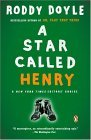 Star Called Henry 2004 9780143034612 Front Cover