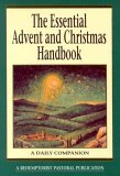 Essential Advent and Christmas Handbook A Daily Companion 2000 9780764806612 Front Cover