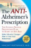 Anti-Alzheimer's Prescription The Science-Proven Prevention Plan to Start at Any Age 2009 9781592404612 Front Cover