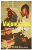 Majunga Tok Poems in Pidgin English 2008 9789956558612 Front Cover