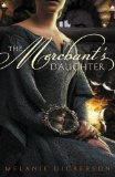 Merchant's Daughter 2011 9780310727613 Front Cover