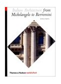 Italian Architecture From Michelangelo to Borromini 2002 9780500203613 Front Cover