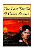 Last Tortilla And Other Stories 2nd 1999 9780816519613 Front Cover