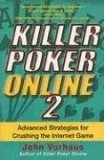 Killer Poker Online Advanced Strategies for Crushing the Internet Game 2006 9780818406614 Front Cover