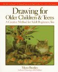 Drawing for Older Children and Teens A Creative Method for Adult Beginners, Too 1st 1991 9780874776614 Front Cover