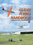Glider Flying Handbook 2007 9781602390614 Front Cover