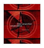 Film and the Anarchist Imagination 1999 9781859842614 Front Cover