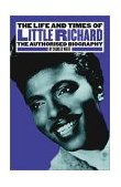 Life and Times of Little Richard The Authorised Biography 1st 2003 9780711997615 Front Cover