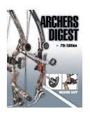 Archer's Digest 7th 2003 Revised  9780873495615 Front Cover