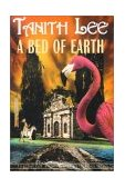 Bed of Earth The Secret Books of Venus 2002 9781585672615 Front Cover