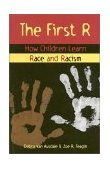First R How Children Learn Race and Racism 2000 9780847688616 Front Cover