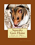 Squeaky Goes Home One of Mrs. Tenpenny's Tales 2013 9781492854616 Front Cover