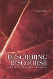 Describing Discourse A Practical Guide to Discourse Analysis 1st 2006 9780340809617 Front Cover