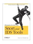 Managing Security with Snort and IDS Tools Intrusion Detection with Open Source Tools 1st 2004 9780596006617 Front Cover