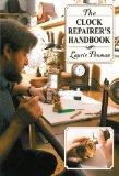 Clock Repairer's Handbook 2010 9781602399617 Front Cover