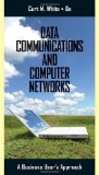 Data Communications and Computer Networks A Business User's Approach 6th 2010 9780538452618 Front Cover