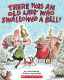 There Was an Old Lady Who Swallowed a Bell! 2008 9780545043618 Front Cover