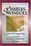 Collected Works of Charles Swindoll Living on the Edge - Living above the Level of Mediocrity 2005 9780884863618 Front Cover