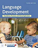 Language Development Foundations, Processes, and Clinical Applications