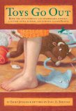 Toys Go Out Being the Adventures of a Knowledgeable Stingray, a Toughy Little Buffalo, and Someone Called Plastic 2008 9780385736619 Front Cover