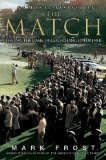 Match The Day the Game of Golf Changed Forever 2009 9781401309619 Front Cover