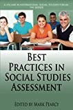 Best Practices in Social Studies Assessment 2017 9781681237619 Front Cover