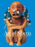 Art of Siberia 2008 9781844845620 Front Cover
