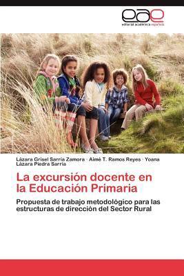 Excursi�n Docente en la Educaci�n Primari 2012 9783848452620 Front Cover