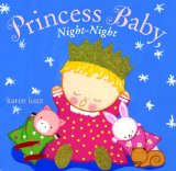 Princess Baby, Night-Night 2009 9780375844621 Front Cover