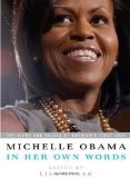Michelle Obama in Her Own Words 2009 9781586487621 Front Cover