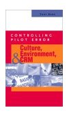 Controlling Pilot Error: Culture, Environment, and CRM (Crew Resource Management) 1st 2001 9780071373623 Front Cover