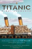 Titanic, First Accounts (Penguin Classics Deluxe Edition) 1st 2012 9780143106623 Front Cover