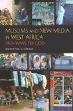 Muslims and New Media in West Africa Pathways to God 2011 9780253223623 Front Cover