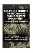 Strategic Choices in Reforming Public Service Employment 2001 9780333921623 Front Cover