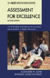 Assessment for Excellence The Philosophy and Practice of Assessment and Evaluation in Higher Education