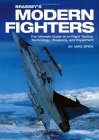 Brassey's Modern Fighters In-Flight Tactics, Technology, Weapons, and Equipment 2002 9781574884623 Front Cover