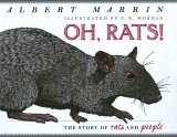 Oh, Rats! The Story of Rats and People 2006 9780525477624 Front Cover
