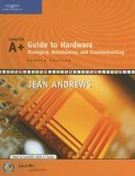 A+ Guide to Hardware Managing, Maintaining, and Troubleshooting 4th 2006 Revised 9780619217624 Front Cover