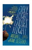 Every Night Is Ladies' Night Stories 2004 9780060559625 Front Cover