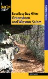 Best Easy Day Hikes Greensboro and Winston-Salem 2nd 2010 9780762754625 Front Cover
