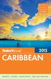 Fodor's Caribbean 2015 2014 9780804142625 Front Cover