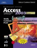 Microsoft Office Access 2003 Complete Concepts and Techniques 2nd 2005 Revised 9781418843625 Front Cover