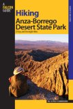 Hiking Anza-Borrego Desert State Park 25 Day and Overnight Hikes 2007 9780762744626 Front Cover