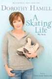 Skating Life My Story 2008 9781401309626 Front Cover