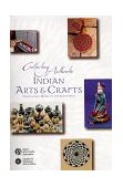 Collecting Authentic Indian Arts and Crafts Traditional Work of the Southwest 1999 9781570670626 Front Cover
