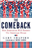 Comeback How Innovation Will Restore the American Dream 2011 9780825305627 Front Cover